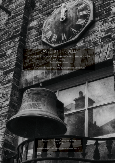 'Saved by the Bell!' - The Resurrection of the Whitechapel Bell Foundry