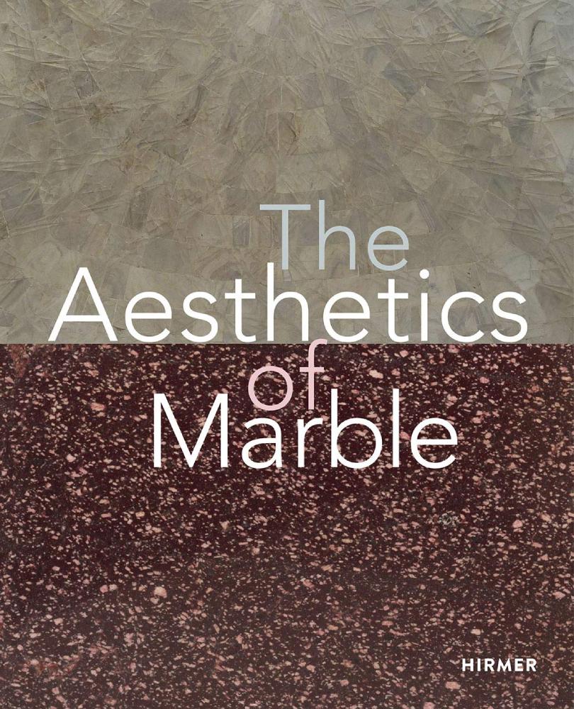 A New Publication: <i>The Aesthetics of Marble</i>